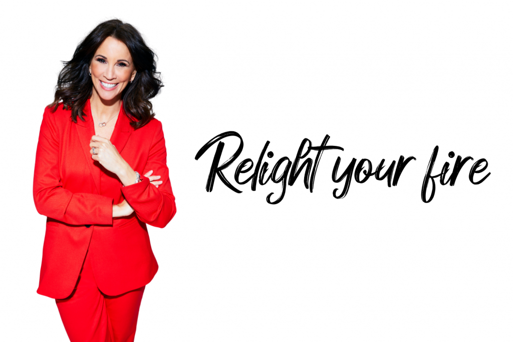 Andrea McLean Relight your fire!