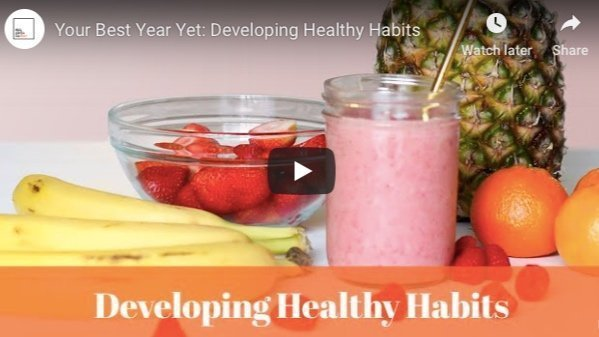 Your best year yet: Developing healthy habits