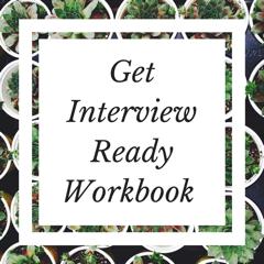 Get Interview Ready Workbook
