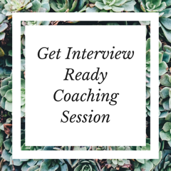 Get Interview Ready Coaching
