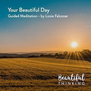 Your Beautiful Day – Meditation