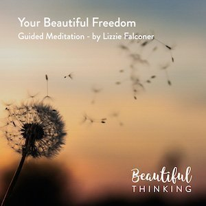 Your Beautiful Freedom – Meditation
