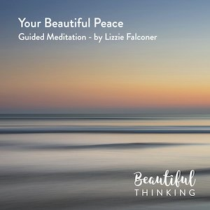 Your Beautiful Peace – Meditation