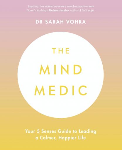 Dr Sarah Vohra Consultant Psychiatrist, Author of 'The Mind Medic'