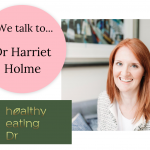 Product Partner spotlight – Dr Harriet Holme