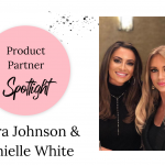 Product Partner spotlight – Laura Johnson & Danielle White