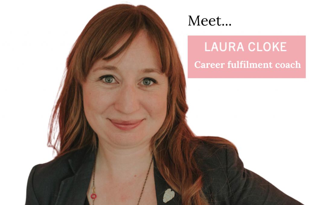 Laura Cloke Career fulfilment coach