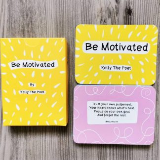 Be Motivated – Motivational Affirmation Poetry Cards