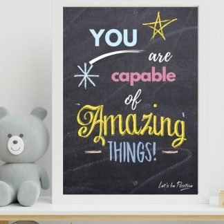 "Children's Print, Quote, ""You are capable of amazing things"", A4"