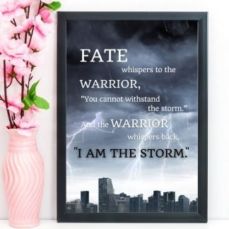 "Inspirational Print, Quote ""Fate whispers to the warrior"", A4"