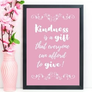 "Be Kind Print, Quote, ""Kindness is a gift that everyone can afford"", Pink, A4"