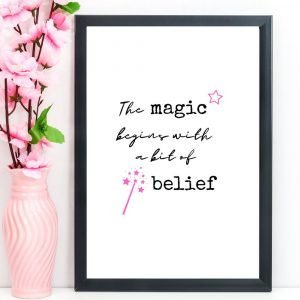 "Inspirational Print, Quote, ""The Magic Begins With A Bit Of Belief,"" A4 or A5"