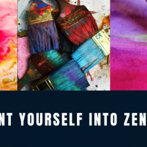 Paint yourself into zen: Mastery