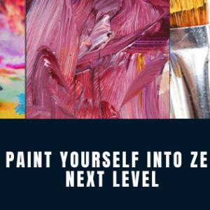 Paint yourself into zen: Next level bundle